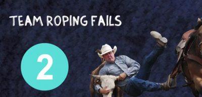 Team Roping Fails #2